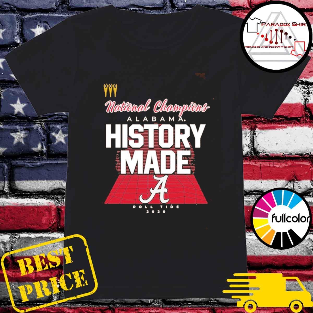 History Made Alabama 2021 National Championship 18Th T-Shirt Ladies