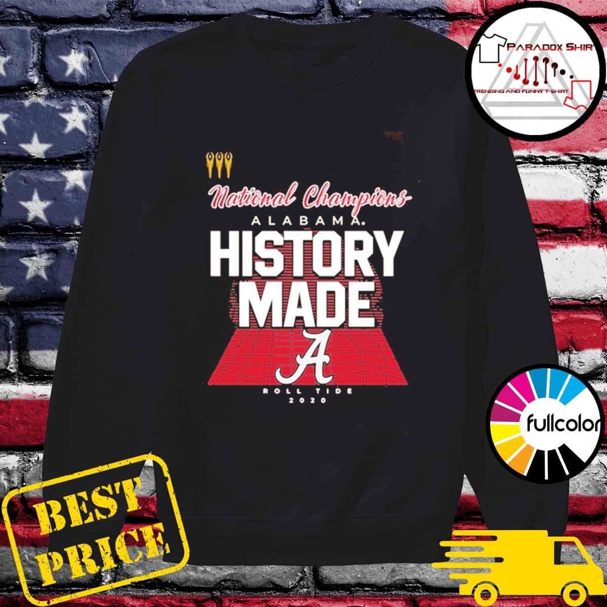 History Made Alabama 2021 National Championship 18Th T-Shirt Sweater