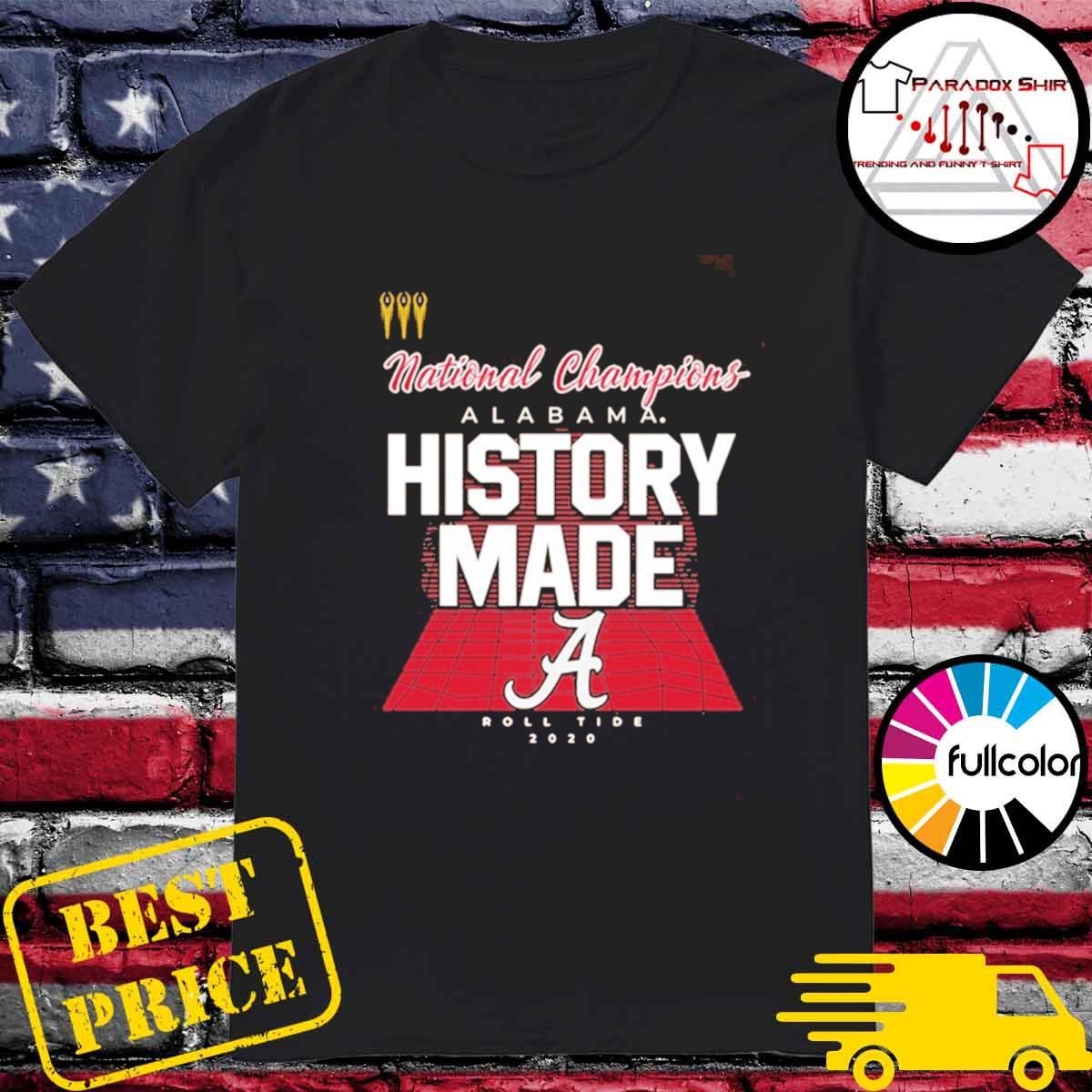 History Made Alabama 2021 National Championship 18Th T-Shirt