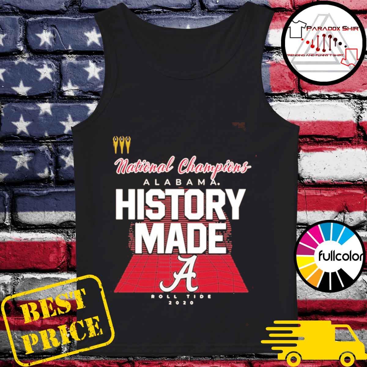 History Made Alabama 2021 National Championship 18Th T-Shirt Tank-top