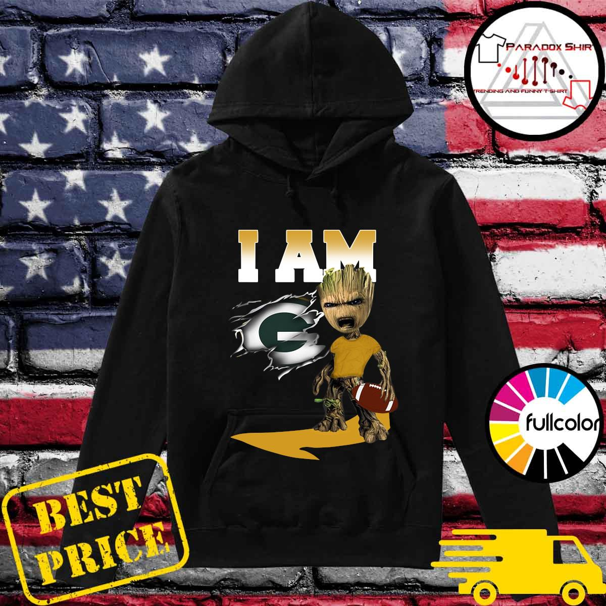 I Am Green Bay Packers Groot Shirt Hoodie