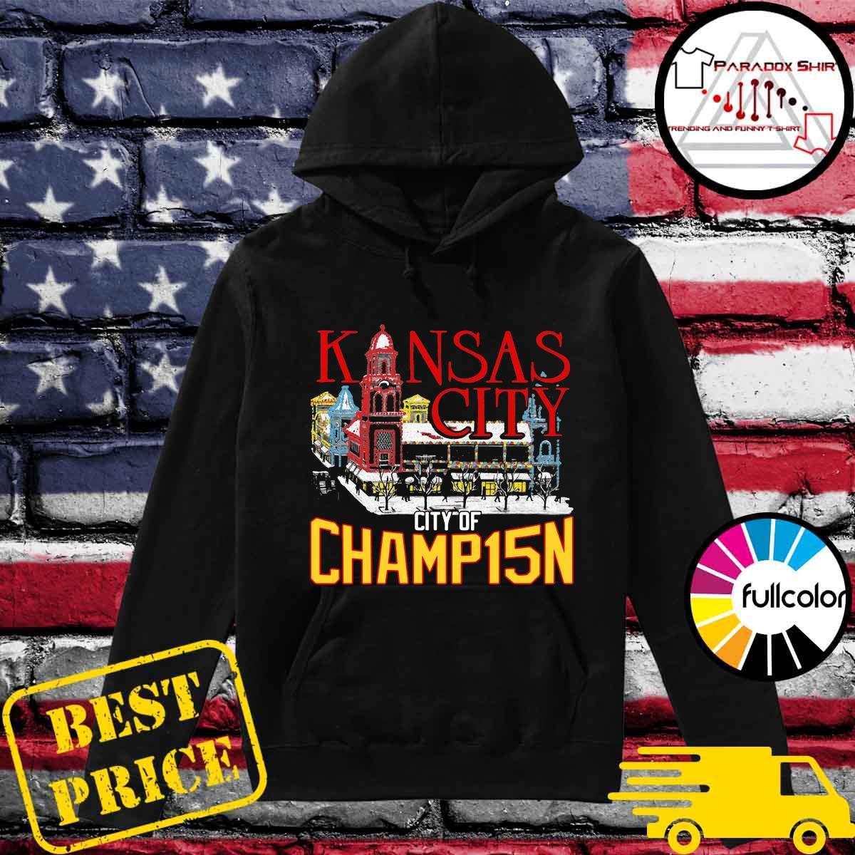 Kansas City City Of Champ15n Shirt Hoodie