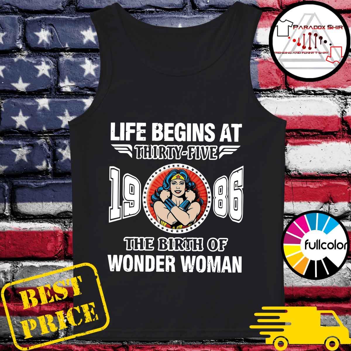 Life Begins At Thirty Five 1986 The Birth Of Wonder Woman Shirt Tank-top