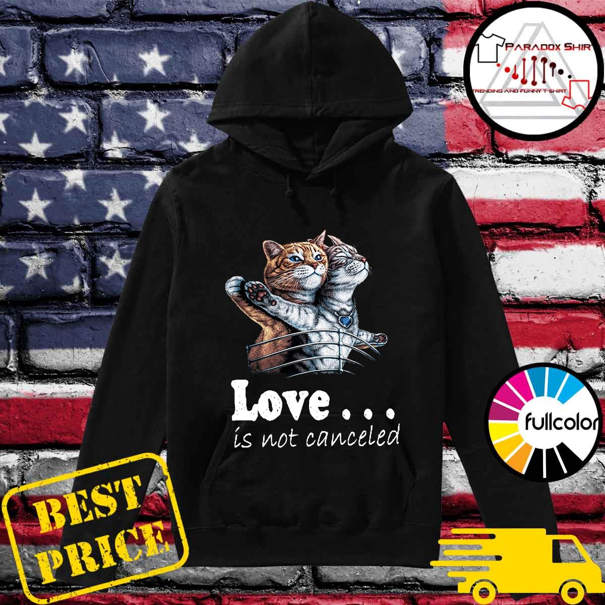 Love Is Not Canceled Titanic Cat Shirt Hoodie
