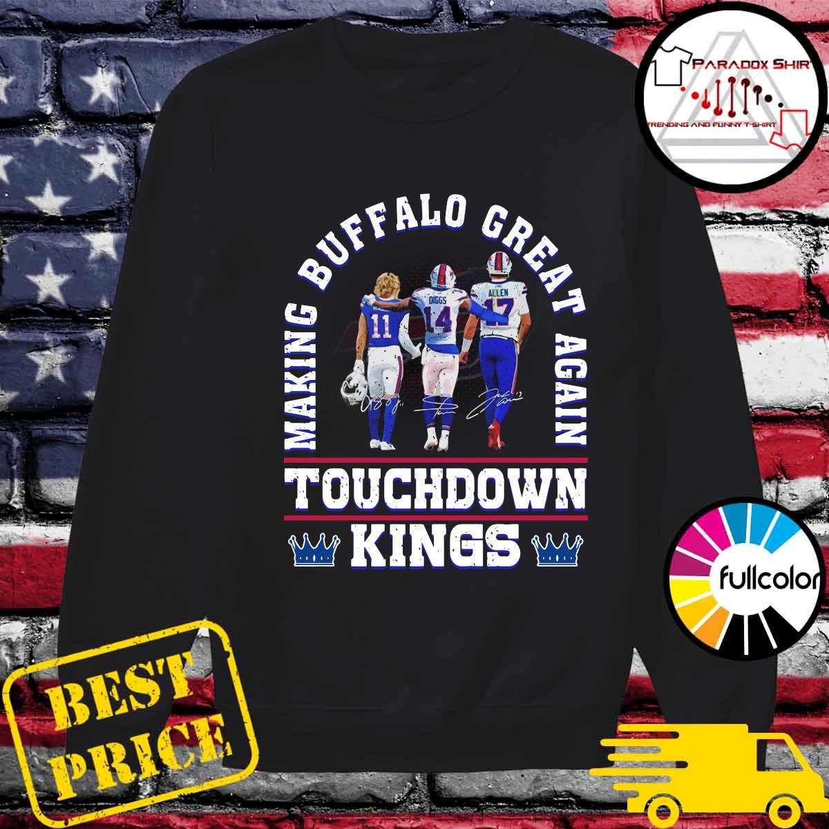 Making Buffalo Bills Great Again Touchdown Kings Signatures Shirt Sweater
