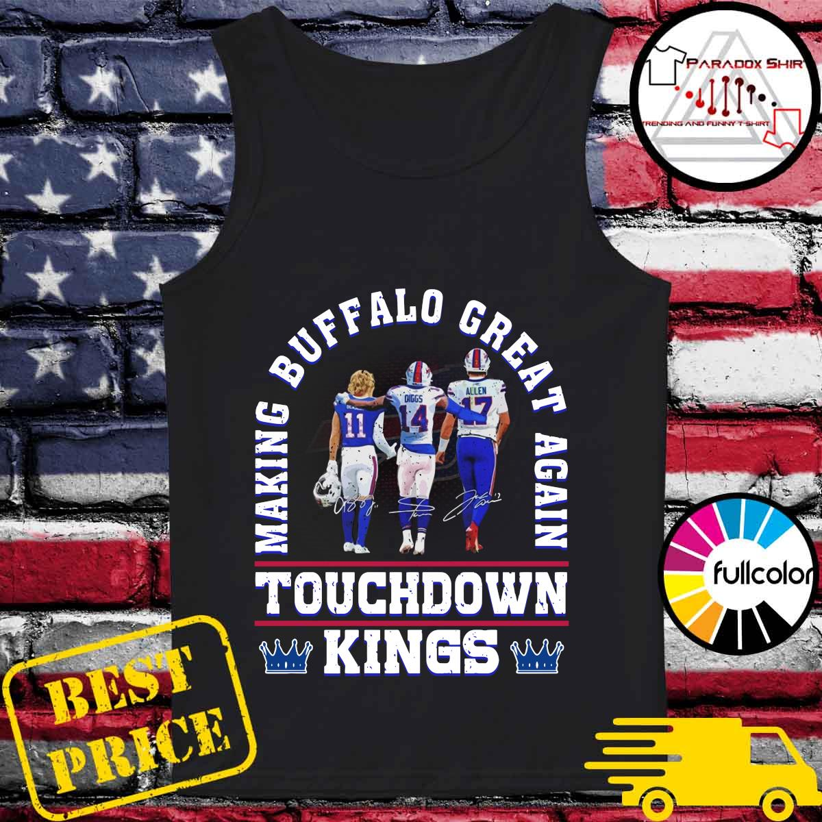 Making Buffalo Bills Great Again Touchdown Kings Signatures Shirt Tank-top