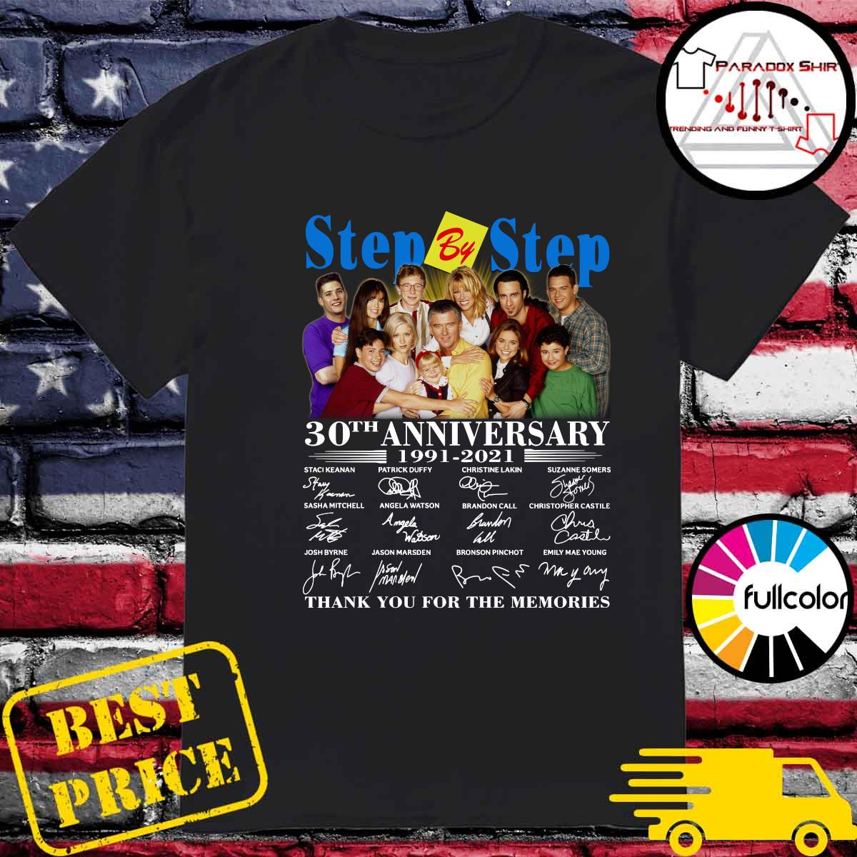 Step By Step 30th Anniversary 1991 2021 Thank You For The Memories Signatures Shirt