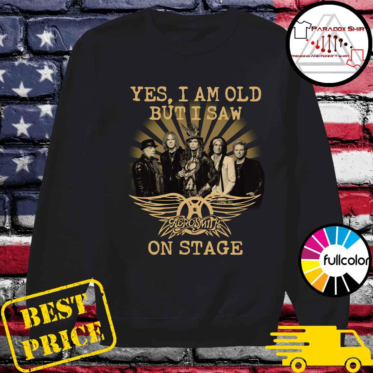 Yes I Am Old But I Saw Aerosmith On Stage Signature Shirt Sweater